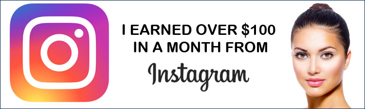 I earned over $100 in a month from Instagram